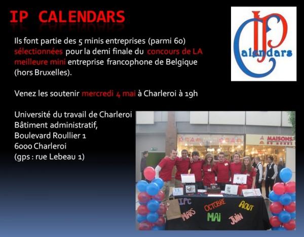 IP Calendars - Demi finale du  concours de LA meilleure mini entreprise francophone de Belgique